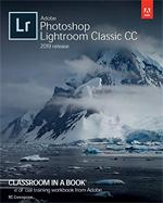 Adobe Photoshop Lightroom Classic CC Classroom in a Book