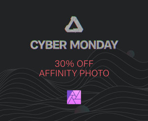 30% Off Everything In The Affinity Store - Black Friday & Cyber Monday 2019 Deals