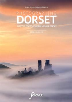 Photographing Dorset: Jurassic Coast - Purbeck - Rural Dorset