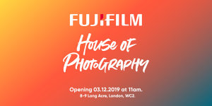 Fujifilm House Of Photography Opens On 3 December 2019
