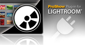 ProShow Plug-in for Lightroom