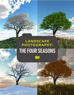 Landscape Photography: The Four Seasons