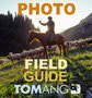 Tom Ang's Photo Field Guide eBook Now Available