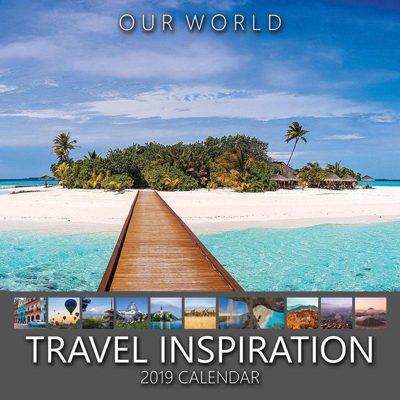 Our World: Travel Inspiration 2019 Travel Wall Calendar. Wanderlust Calendar