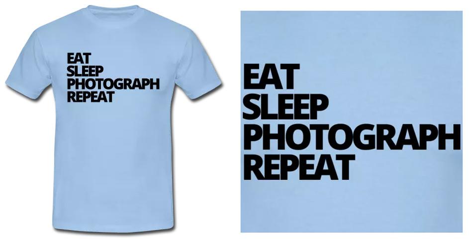 Eat Sleep Photograph Repeat