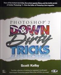 Photoshop 7 Down & Dirty Tricks