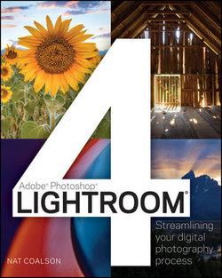 Lightroom 4: Streamlining Your Digital Photography Workflow