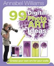 99 Digital Photo Art Ideas
