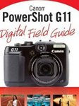 Canon PowerShot G11 Digital Field Guide