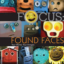 Focus: Found Faces