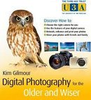 Digital Photography for the Older and Wiser