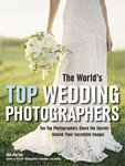 The World's Top Wedding Photographers