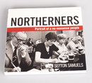 Northerners Portrait Of A No-Nonense People