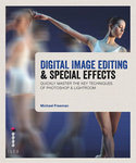 Digital Image Editing and Special Effects