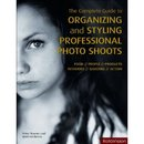 The Complete Guide to Organizong and Stylling Professional Photo Shoots