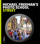 Michael Freeman's Photo School - Street