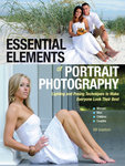 Essential Elements of Portrait Photography : Lighting and Posing Techniques to Make Everyone Look Their Best
