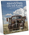 Abandoned on the Plains: Fragments of the American Dream