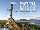 Powerful Imagery - The Photographer's Insight