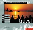 The Digital Photographer's handbook Travel