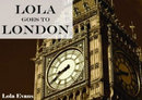 Lola Goes To London