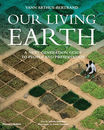 Our Living Earth: A Next Generation Guide to People and Preservation