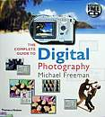 Complete Guide to Digital Photography