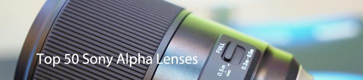 Top 50 sony alpha lenses