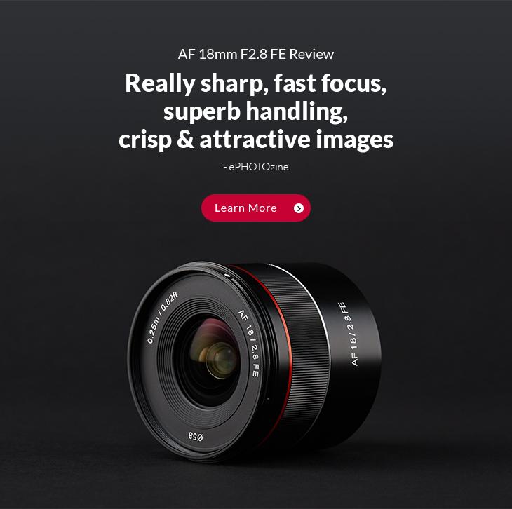 AF 18m F2.8 FE Review ~ Really sharp, fast focus, superb handling, crisp & attractive images
