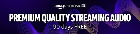 Amazon Music HD - Premium Quality Streaming Audio: 90 days free