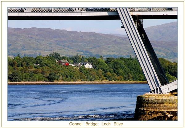 Connel Bridge, Loch Etive by colin