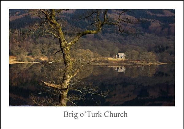 Brig o\'Turk Church... by Scottishlandscapes