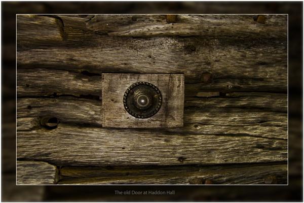 Old Door at Haddon Hall by DavePrince