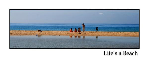 Life\'s a Beach by CAVALLO