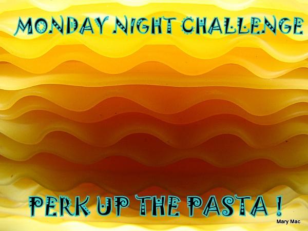 Perk Up The Pasta ! by MaryMac