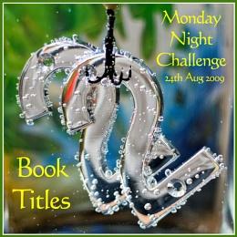 Monday Night Challenge 24/08/09