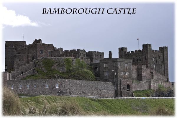 BAMBOROUGH CASTLE by Frase
