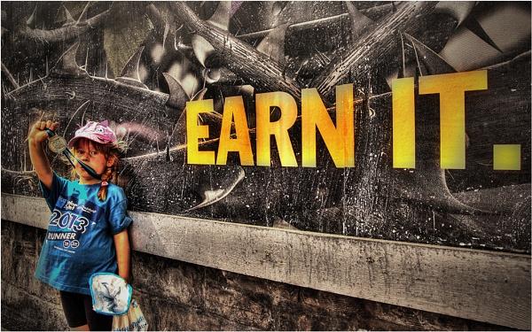 Earn It !!! by Baz72
