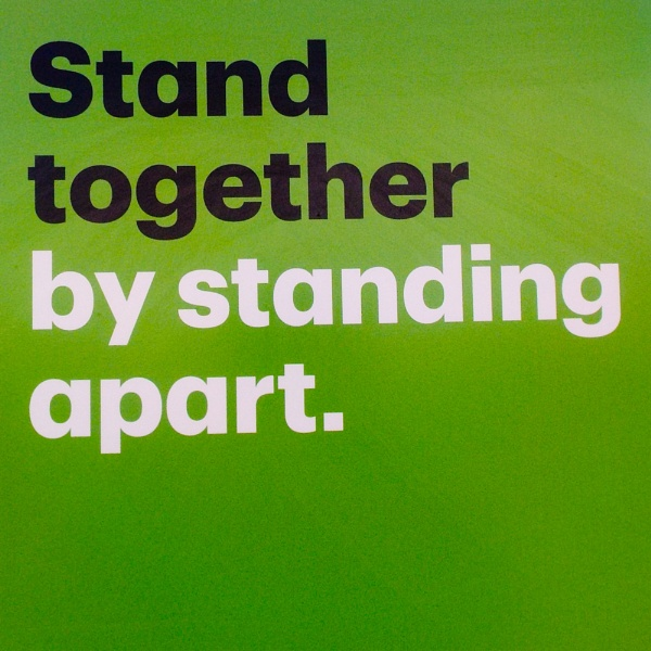 TD CANADA TRUST -- SIGN STANDING TOGETHER BY STANDING APART by TimothyDMorton