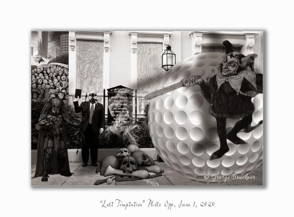 "\""Last Temptation\"" Photo opp, June 1, 2020 by rusty"