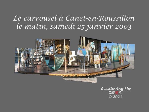 Le carrousel à Canet-en-Roussillon, le matin samedi 25 janvier 2003 by GwailoAngMo